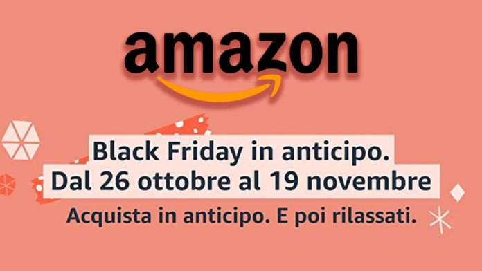 Amazon Black Friday in Anticipo